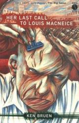 Книга Her Last Call to Louis MacNeice